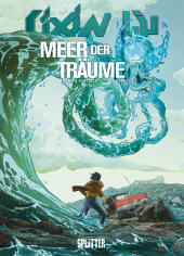 Cixin Liu: Meer der Träume (Graphic Novel)