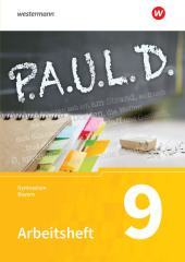P.A.U.L. D. - Persönliches Arbeits- und Lesebuch Deutsch. Für Gymnasien in Bayern