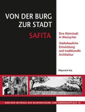 Von der Burg zur Stadt Safita, m. 1 CD-ROM