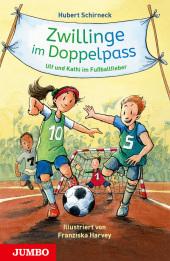 Zwillinge im Doppelpass. Ulf und Kathi im Fußballfieber Cover