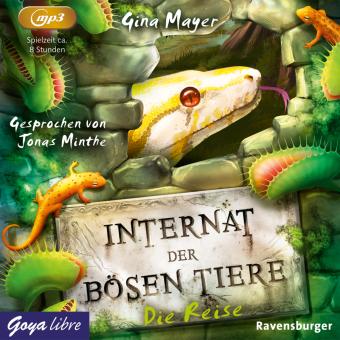Internat der bösen Tiere, 1 Audio-CD,