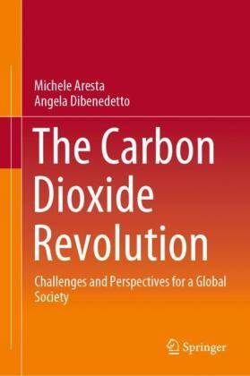 The Carbon Dioxide Revolution