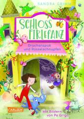 Schloss Firlefanz 2: Drachenspuk und Rüsselschnupfen Cover