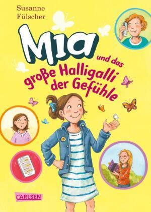 Mia 14: Mia und das große Halligalli der Gefühle