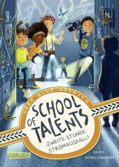 School of Talents 2: Zweite Stunde: Stromausfall! Cover