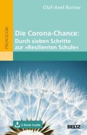 Die Corona-Chance: Durch sieben Schritte zur »Resilienten Schule«
