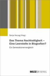 Das Thema Nachhaltigkeit - Eine Leerstelle in Biografien?