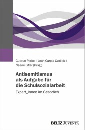 Antisemitismus als Aufgabe für die Schulsozialarbeit
