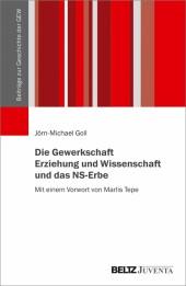 Die Gewerkschaft Erziehung und Wissenschaft und das NS-Erbe