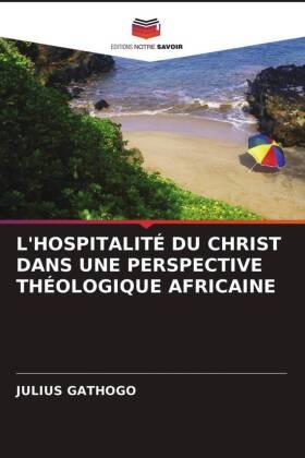 L'HOSPITALITÉ DU CHRIST DANS UNE PERSPECTIVE THÉOLOGIQUE AFRICAINE