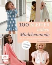 100 Kleider nähen - Mädchenmode