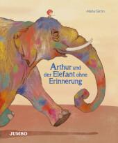 Arthur und der Elefant ohne Erinnerung Cover