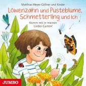 Löwenzahn und Pusteblume, Schmetterling und ich. Komm mit in meinen Lieder-Garten!, 1 Audio-CD Cover