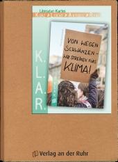 K.L.A.R. - Literatur-Kartei: Von wegen schwänzen - wir streiken fürs Klima!
