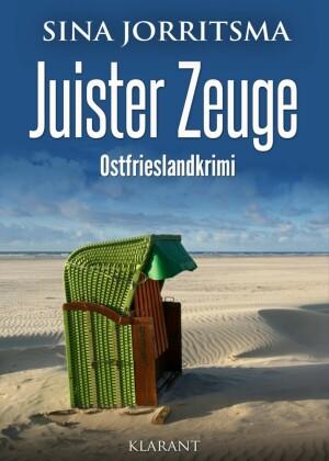 Juister Zeuge. Ostfrieslandkrimi