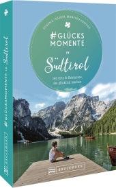 #Glücksmomente in Südtirol