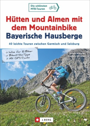 Hütten und Almen mit dem Mountainbike Bayerische Hausberge