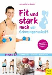Fit und stark nach der Schwangerschaft