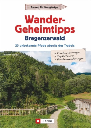 Wander-Geheimtipps Bregenzerwald