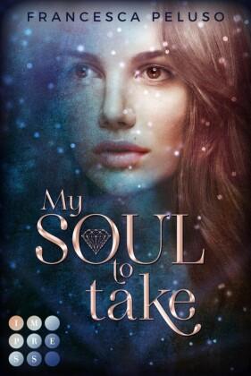 My Soul to Take ('Shadow Wish'-Reihe 1)