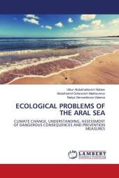 ECOLOGICAL PROBLEMS OF THE ARAL SEA