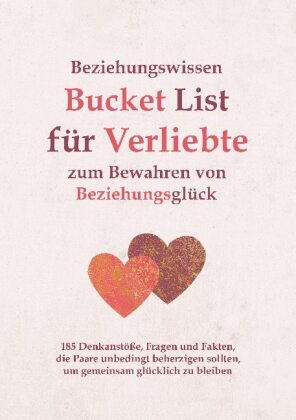 Beziehungswissen Bucket List für Verliebte zum Bewahren von Beziehungsglück