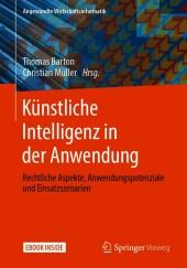 Künstliche Intelligenz in der Anwendung