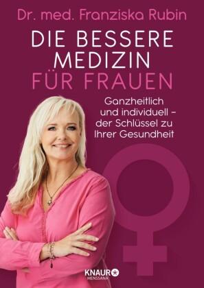 Die bessere Medizin für Frauen