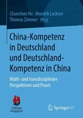 China-Kompetenz in Deutschland und Deutschland-Kompetenz in China