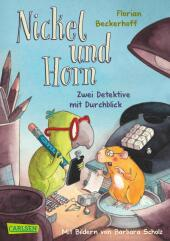Nickel und Horn: Zwei Detektive mit Durchblick