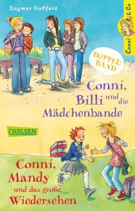 Conni & Co - Conni, Billi und die Mädchenbande / Conni, Mandy und das große Wiedersehen
