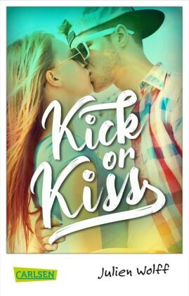 Kick or Kiss