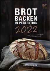 Brot backen in Perfektion 2022