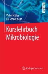 Kurzlehrbuch Mikrobiologie