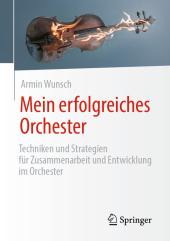 Mein erfolgreiches Orchester