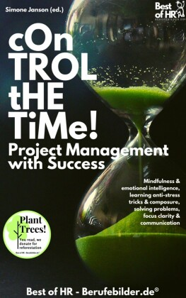 Control the Time! Project Management with Success