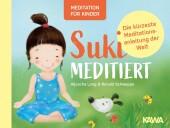 Suki meditiert - Die kürzeste Meditationsanleitung der Welt