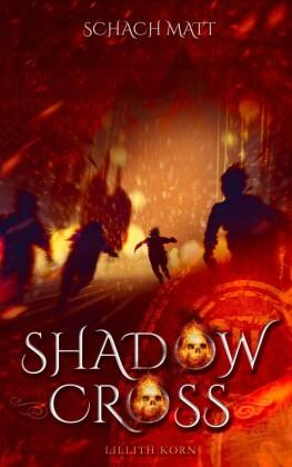 Shadowcross: Schach Matt