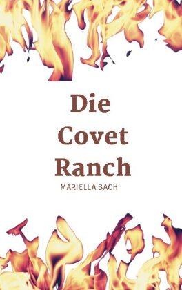 Die Covet Ranch