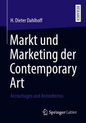 Markt und Marketing der Contemporary Art