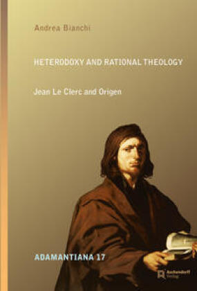 Heterodoxy and Rational Theology