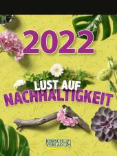 Lust auf Nachhaltigkeit 2022