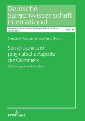 Semantische und pragmatische Aspekte der Grammatik