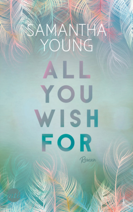 All You Wish For