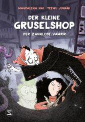 Der kleine Gruselshop - Der zahnlose Vampir