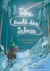 Trine sucht den Schnee - Eine Adventsgeschichte in 24 Kapiteln