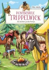 Ponyschule Trippelwick - Da lachen ja die Ponys