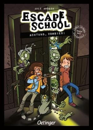 Escape School. Achtung, Zombies!