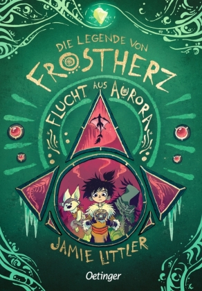 Die Legende von Frostherz 2. Flucht aus Aurora