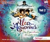 Alea Aquarius 7 Teil 2. Im Bannkreis des Schwurs, 6 Audio-CD